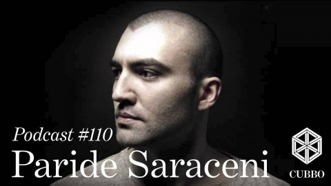 CUBBO Podcast #110: Paride Saraceni (IT)