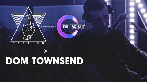 DOM TOWNSEND x FACTION x INK FACTORY