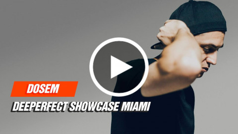 Dosem LIVE at Deeperfect Showcase Miami 22-03-2017