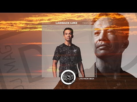 Laidback Luke Live From #DJMagHQ Ibiza