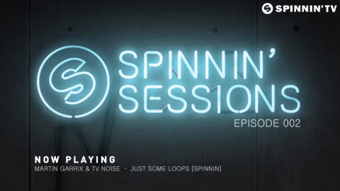 Spinnin' Sessions 002 - Guest: Danny Howard [BBC Radio 1]