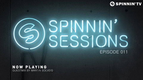 Spinnin' Sessions 011 - MOGUAI Takeover + Martin Solveig Guest Mix