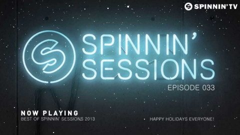 Spinnin' Sessions 033 - Special: The Best Of 2013