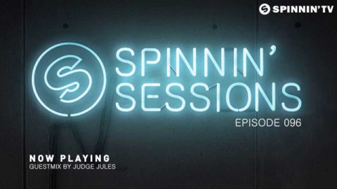 Spinnin' Sessions 096 - Guest: Judge Jules