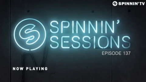 Spinnin' Sessions 137 - Best Of Spinnin' Sessions