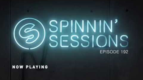 Spinnin' Sessions 192 - Guest: Dante Klein