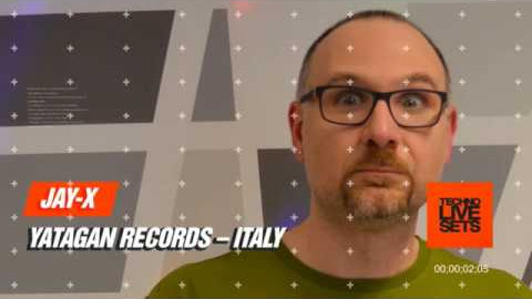 Techno 2017: Jay-X live Dj Set for May 2017 (From Yatagan Records – Italy)