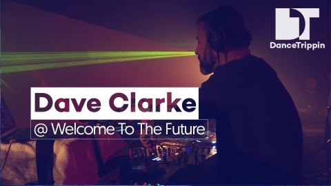 Dave Clarke at Welcome To The Future, Amsterdam (Netherlands)