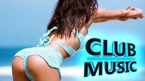 New Best Club Party Summer Dance Remixes Mashups Mix 2016 - CLUB MUSIC
