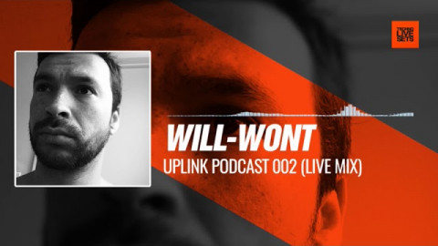 Will-Wont - Uplink Podcast 002 (Live Mix) 21-08-2017