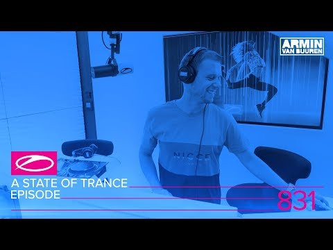 A State Of Trance Episode 831 (#ASOT831)