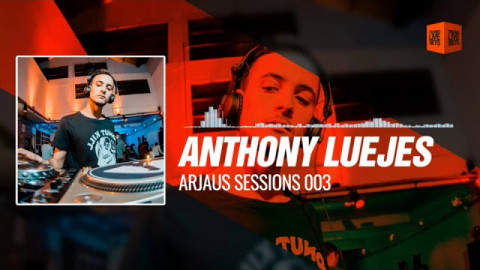 Techno Music: Anthony Luejes - Arjaus Sessions 003 (Exclusive Podcast Move Your Soul) 28-08-2017