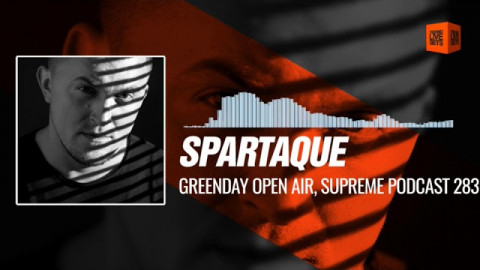 Spartaque - Greenday Open Air, Supreme Podcast 283 (Merida, Spain) 08-09-2017