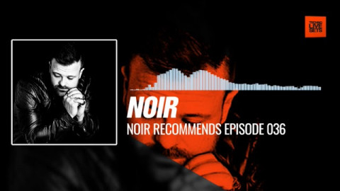 Techno music @noirmusic - Noir Recommends Episode 036 05-10-2017 #Music #Periscope #Techno