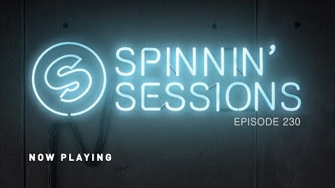 Spinnin' Sessions 230 - Guest: Henry Fong