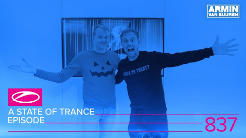 A State Of Trance Episode 837 (#ASOT837)
