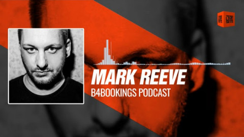 Techno Music Mark Reeve B4bookings Podcast 29-10-2017