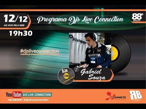 Djs Live connection 88 - Dj Gabriel Souza