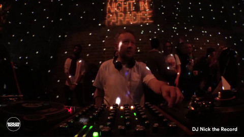 Nick The Record Boiler Room London DJ Set