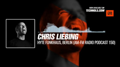 @ChrisLiebing - HYTE Funkhaus, Berlin (AM-FM Radio Podcast 150) #Music #Periscope #Techno