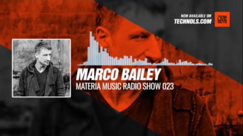 @marcobailey - MATERIA Music Radio Show 023 19-01-2018 #Music #Periscope #Techno