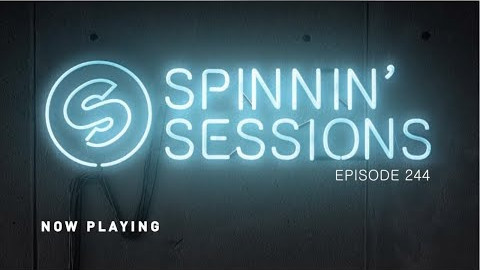 Spinnin' Sessions 244 - Guest: Trobi