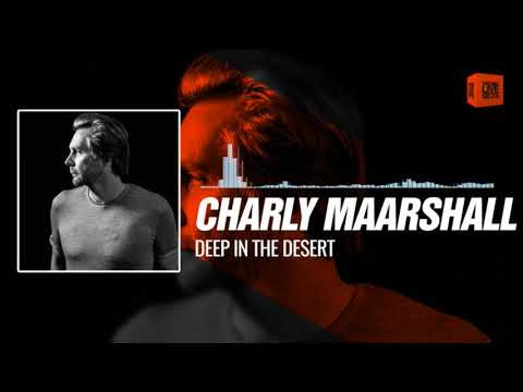 Techno Music Charly Maarshall - Deep In The Desert 27-12-2017