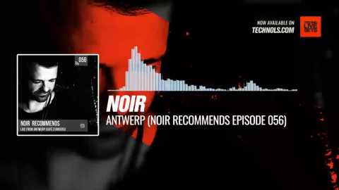 #Techno #music with @noirmusic - Antwerp (Noir Recommends Episode 056) #Periscope
