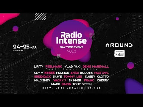 Radio Intense Day Time Event Vol.2  24.03.2018 // Techno, Tech house ultra umf