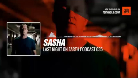 #Techno #music with @sashaofficial - Last Night On Earth Podcast ​035 #Periscope
