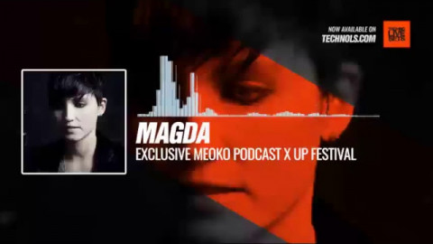 @magda_music - Exclusive MEOKO Podcast x UP Festival #Periscope