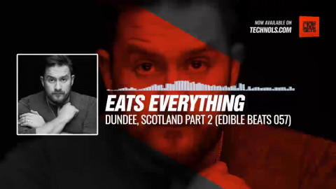 #Techno #music with @eats_everything - Dundee, Scotland Part 2 (edible bEats 057) #Periscope