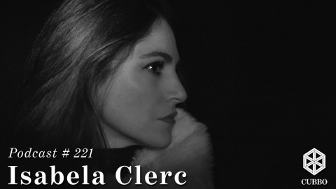 Cubbo Podcast #221: Isabela Clerc (ES)