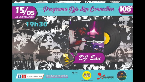Djs Live Conection 108 - SAN