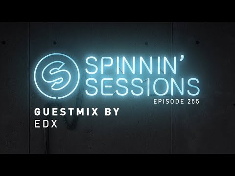 EDX Guestmix - Spinnin' Sessions 255