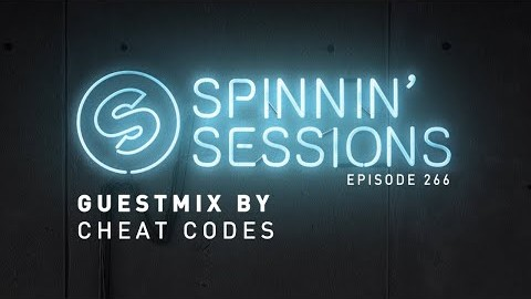 Cheat Codes Guestmix - Spinnin' Sessions 266