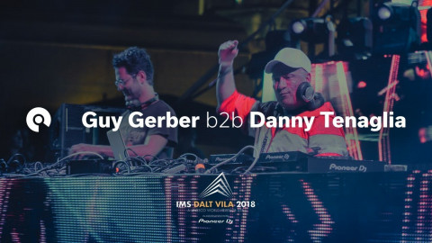 Danny Tenaglia b2b Guy Gerber @ IMS Dalt Villa 2018 (BE-AT.TV)