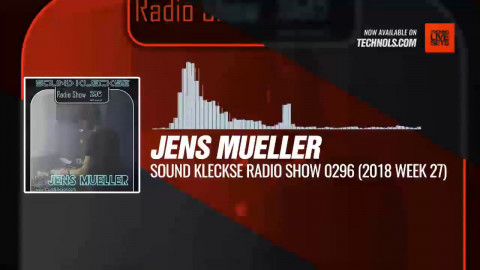 Listen #Techno #music with @DJ_JensMueller - Sound Kleckse 0296 (2018 Week 27) #Periscope