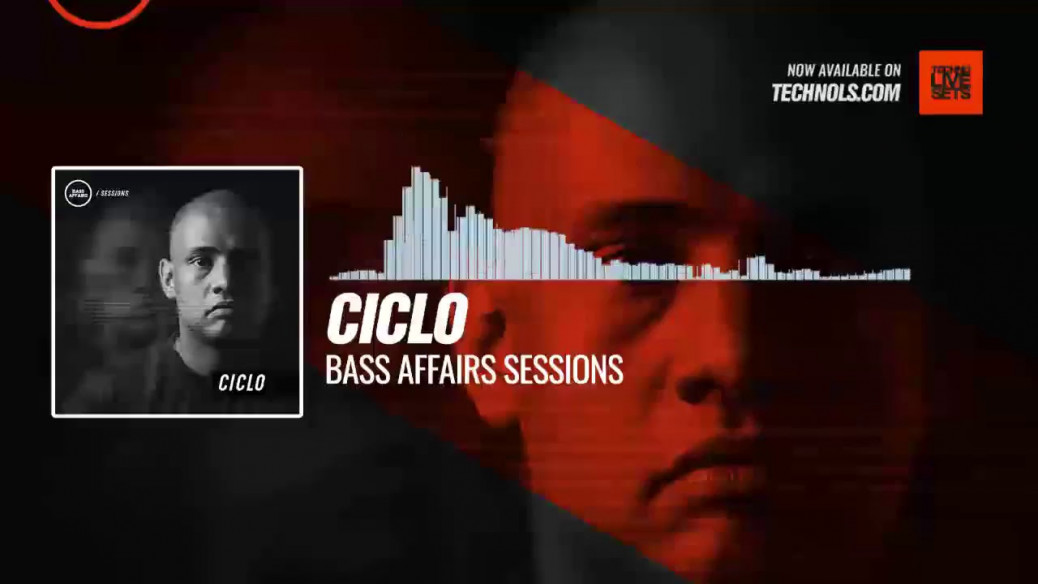 Ciclo - Bass Affairs Sessions #Periscope #Techno #music