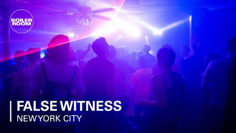 False Witness | Boiler Room x Fourth World New York City
