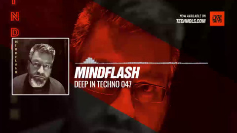 @Mindflash1 - Deep in Techno 047 #Periscope #Techno #music