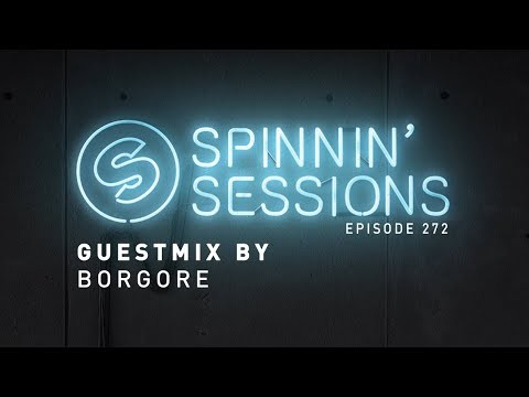 Borgore Guestmix - Spinnin' Sessions 272