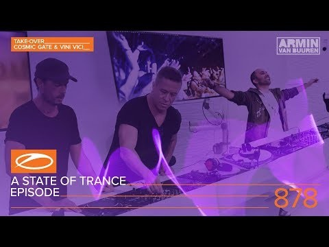 A State Of Trance Episode 878 (#ASOT878) [Hosted by Cosmic Gate & Vini Vici] - Armin van Buuren