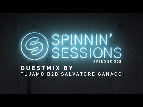 Tujamo B2B Salvatore Ganacci - Spinnin' Sessions 278