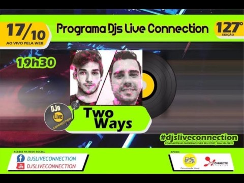 Djs Live Connection 127 - Two Ways