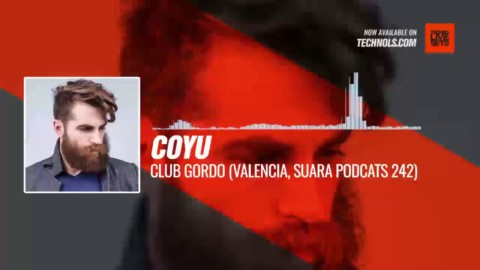 @coyumusic - Club Gordo (Valencia, Suara PodCats 242) #Periscope #Techno #music
