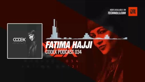 @fatimahajji - Codex Podcast 034 #Periscope #Techno #music