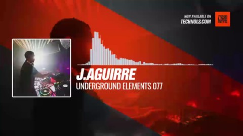 @jag777xl - Underground Elements 077 #Periscope #Techno #music