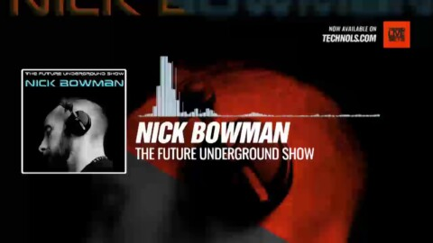 @DJNickBowman - The Future Underground Show #Periscope #Techno #music