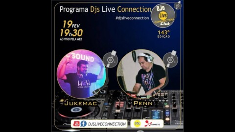 Djs Live Connection 142 - Jukemac & Eduardo Pen
